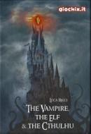 Vampire, Elf & Cthulhu